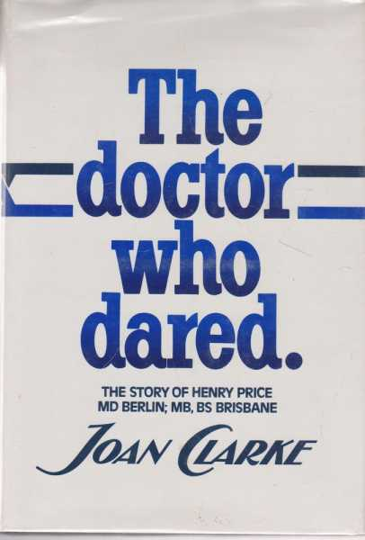 Image for The Doctor Who Dared - The Story of Henry Price