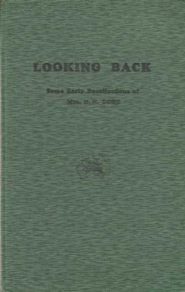 Image for Looking Back - Some Early Recollections of Mrs R. H. Todd
