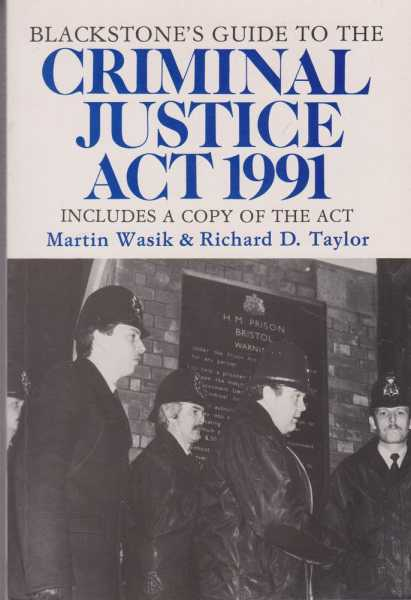 Image for Backstone's Guide to the Criminal Justice Act 1991 [Includes a Copy of the Act]
