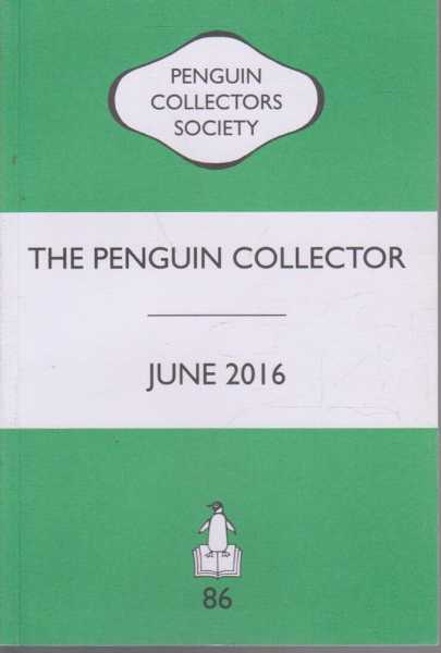 Image for The Penguin Collector June 2016 - Number 86