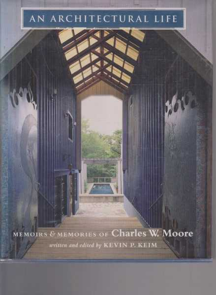 Image for An Architectural Life - Memoirs & Memories of Charles W. Moore