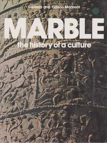 Image for Marble - The History Of A Culture