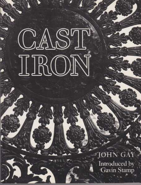 Image for Cast Iron - Architecture and Ornament, Function and Fantasy