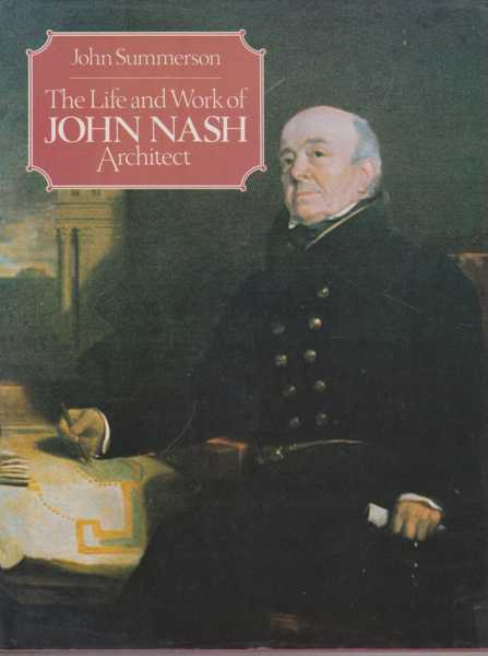 Image for The Life and Work of John Nash Architect