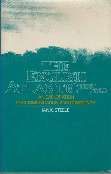 Image for The English Atlantic 1675 - 1740 - An Exploration of Communication and Community
