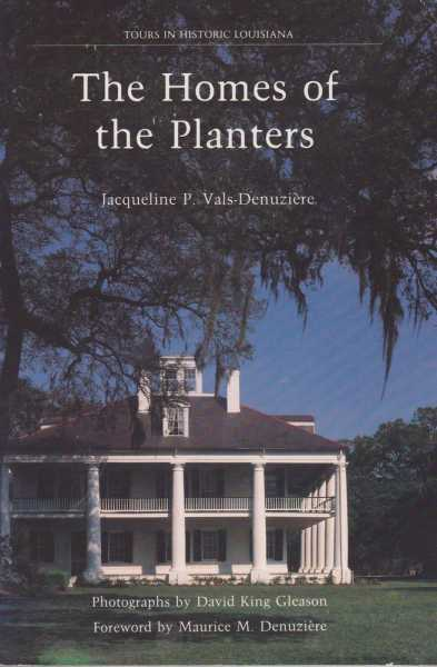 Image for The Homes of the Planters [Tours in Historic Louisiana]