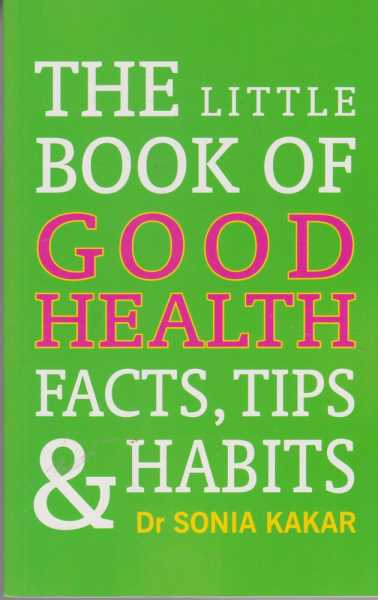 Image for The Little Book of Good Health - Facts, Tips & Habits