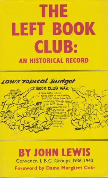 Image for The Left Book Club: An Historical Record