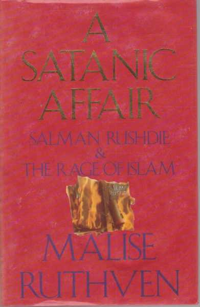Image for A Satanic Affair - Salman Rushdie & The Rage Of Islam
