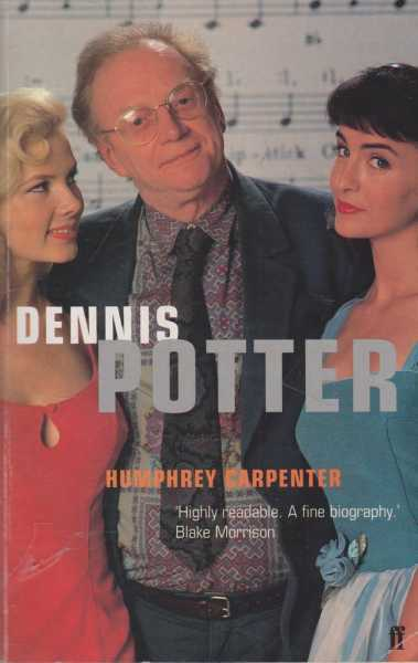 Image for Dennis Potter - A Biography