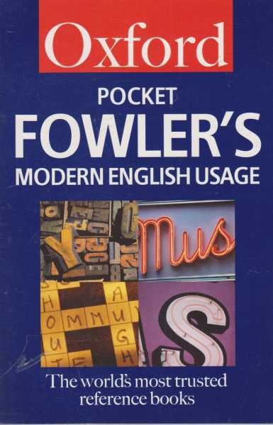 Image for Oxford Pocket Fowler's Modern English Usage