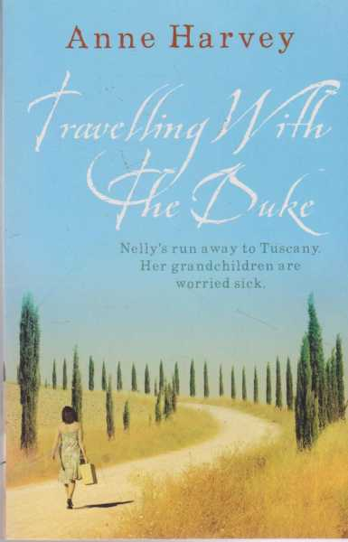 Image for Travelling With The Duke