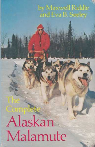 Image for The Complete Alaskan Malamute [Illustrated]