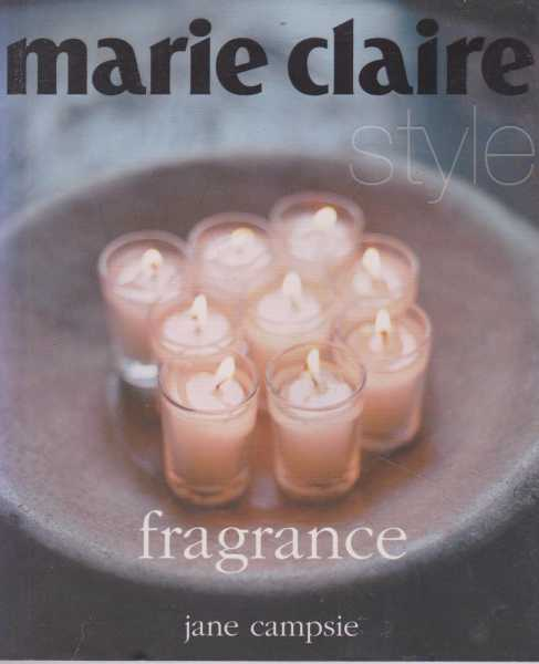 Image for Marie Claire Style: Fragrance