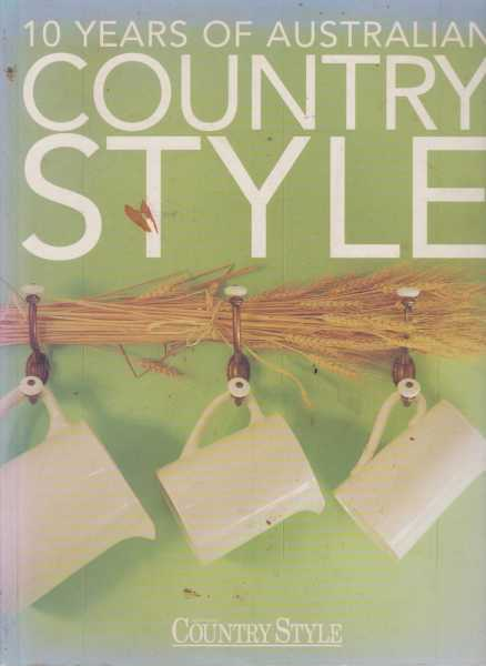 Image for 10 Years Of Australian Country Style