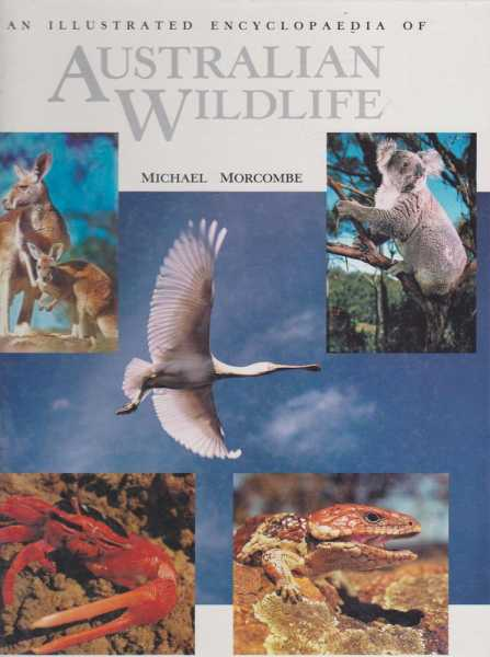 Image for A Illustrated Encyclopaedia Of Australian Wilrdlife