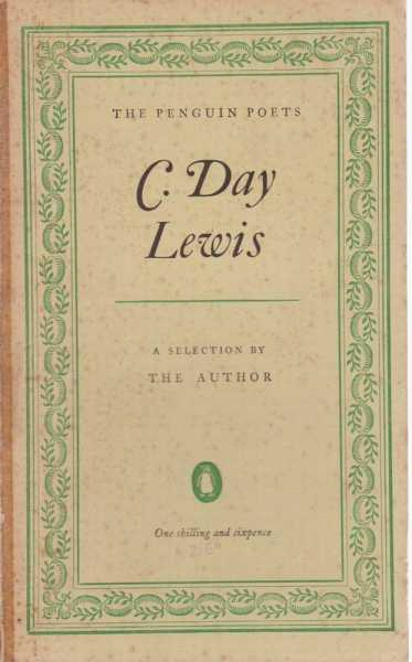 Image for C. Day Lewis: A Selection By The Author [The Penguin Poets]
