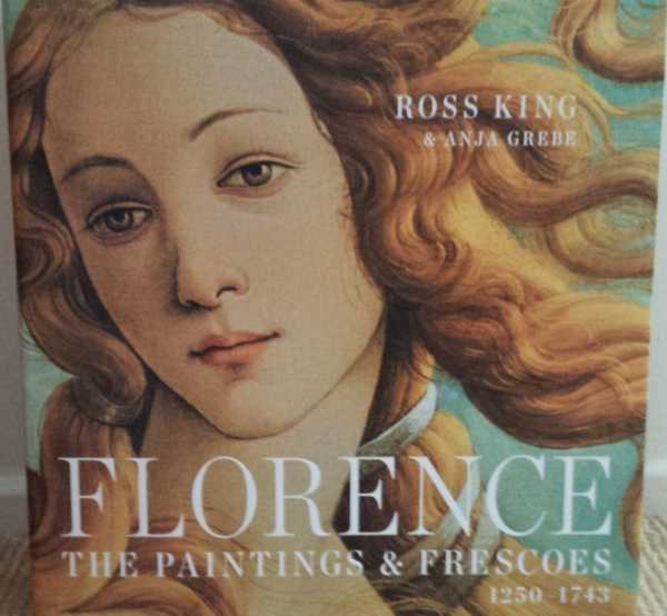 Image for Florence - The Painting & Frescoes 1250-1743