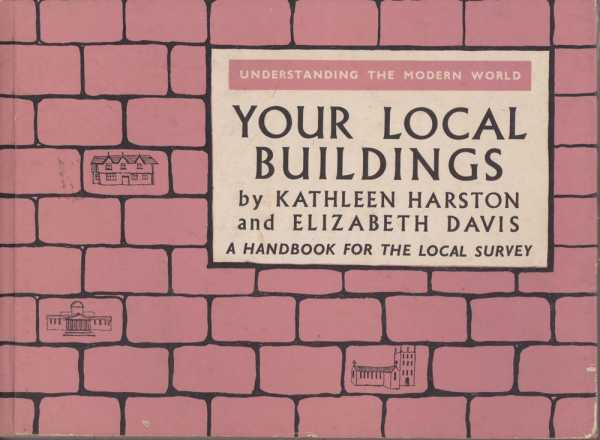 Image for Your Local Buildings - A Handbook for Local Survey