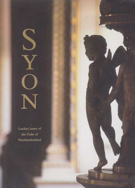 Image for Syon: London Home of the Duke of Northumberland