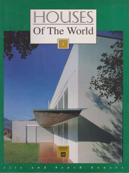 Image for Houses of the World I: City and Beach Houses