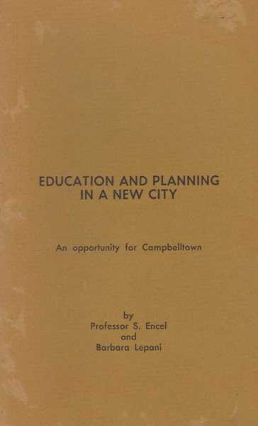 Image for Education and Planing in a New City: An Opportunity for Campbelltown