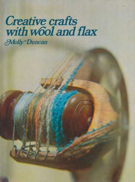 Image for Creative Crafts with Wool and Flax
