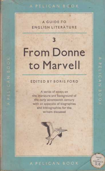 Image for From Donne to Marvell [A Guide to English Literature 3]