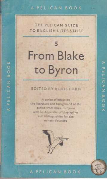 Image for From Blake to Byron [The Pelican Guide to English Literature 5]