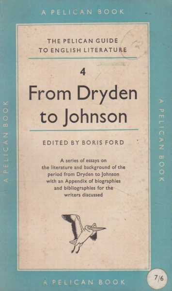 Image for From Dryden to Johnson [The Pelican Guide to English Literature 4]