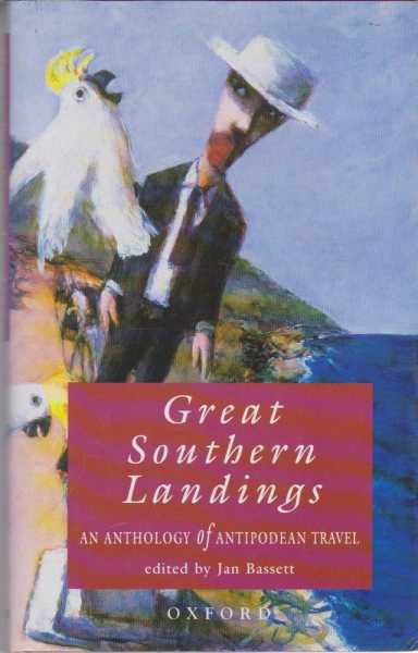 Image for Great Southern Landings: An Anthology of Antipodean Travel