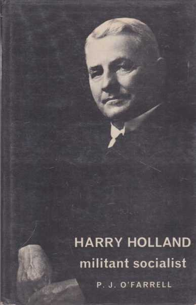 Image for Harry Holland: Militant Socialist