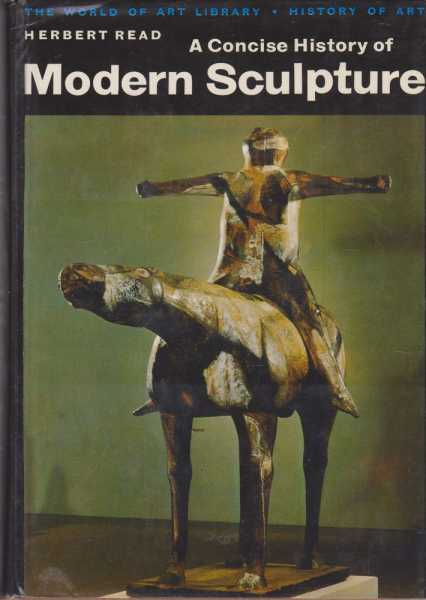 Image for A Concise History of Modern Sculpture [The World Of Art Library]