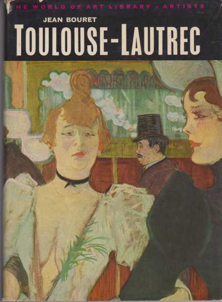 Image for Toulouse-Lautrec [The World Of Art Library]