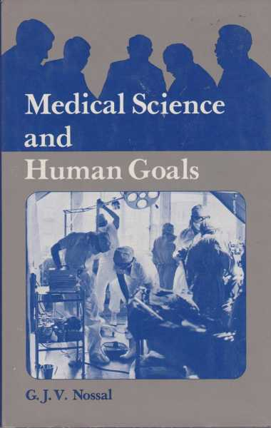 Image for Medical Science and Human Goals