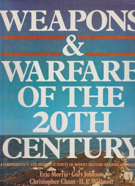 Image for Weapons & Warfare of the 20th Century
