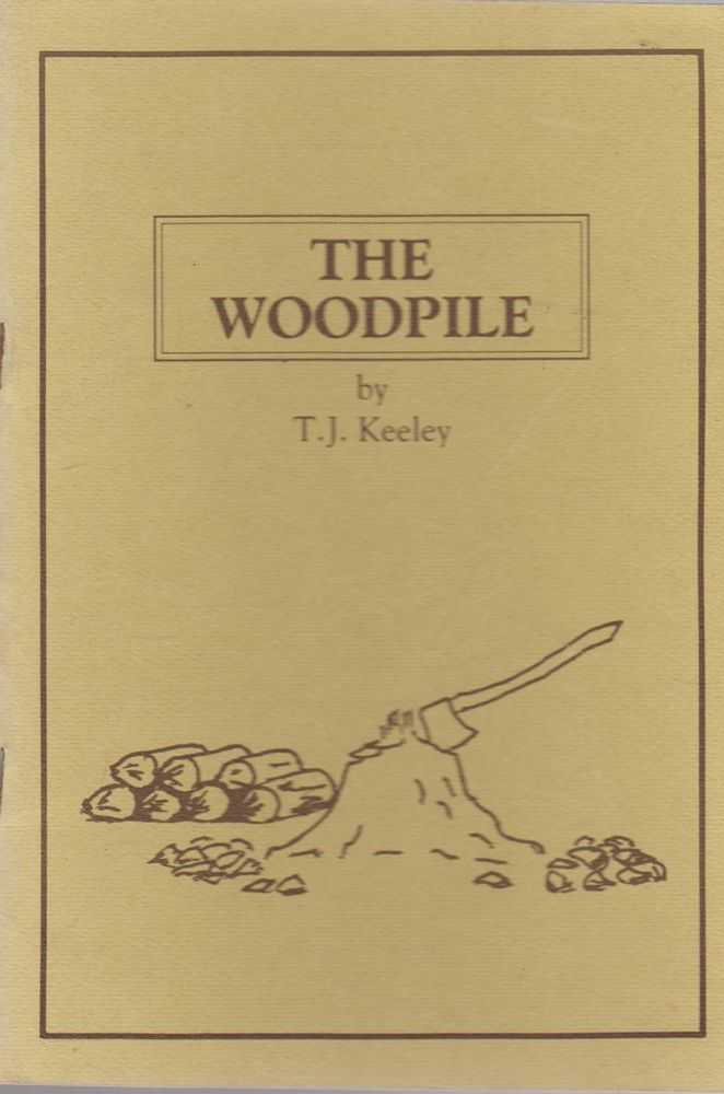 Image for The Woodpile - Selected Poems By T. J. Keeley