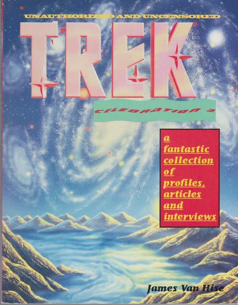 Image for Trek Celebration 2: A Fantastic Collection of Profiles, Articles and Interviews
