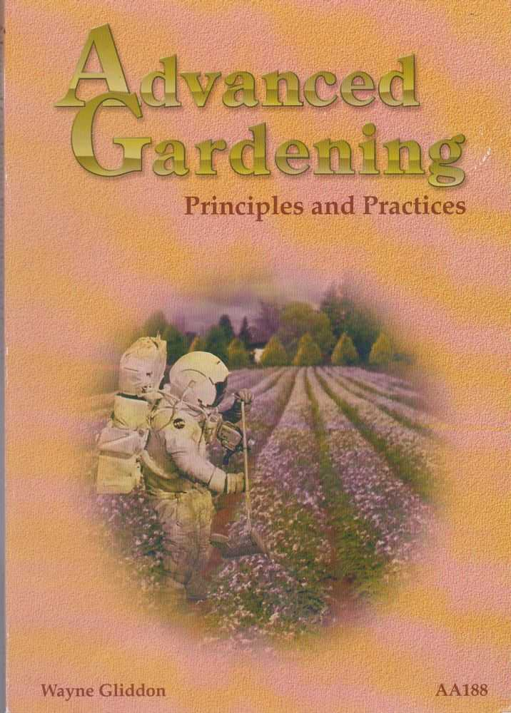 Image for Advanced Gardening: Principles and Practices