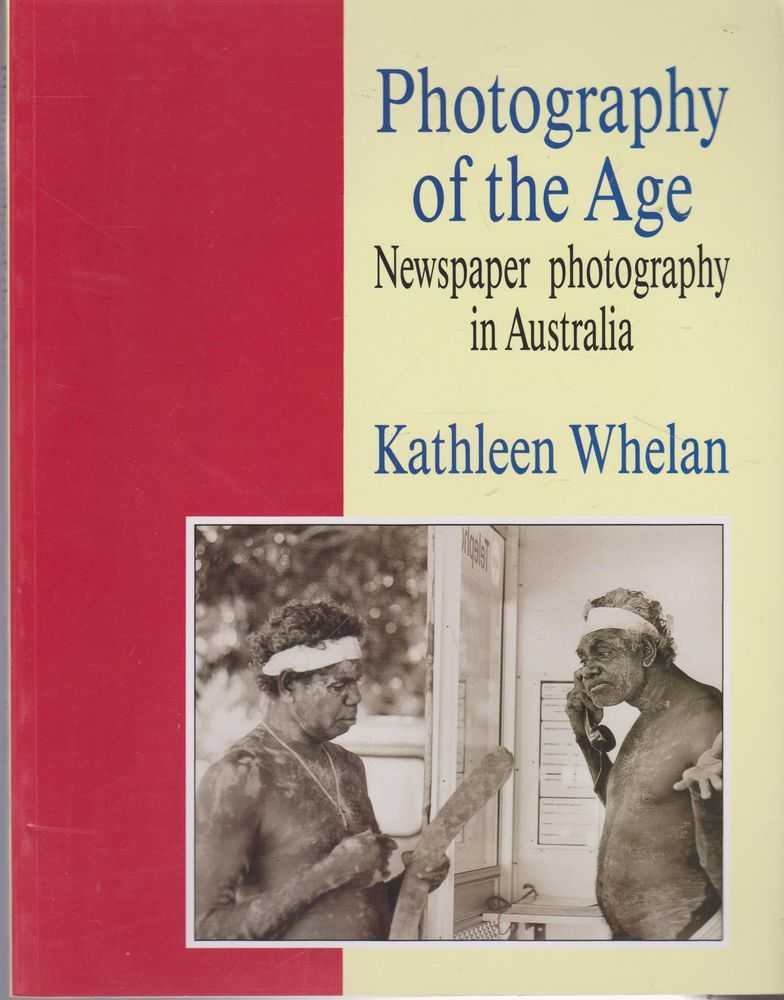 Image for Photography Of The Age - Newspaper Photography in Australia