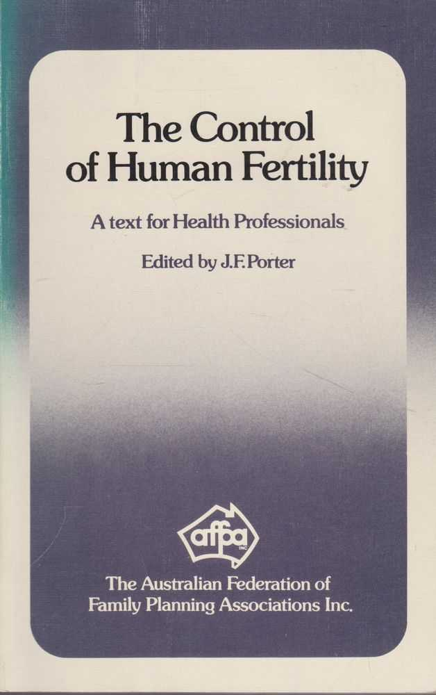 Image for The Control of Human Fertility: A Text for Help Professionals