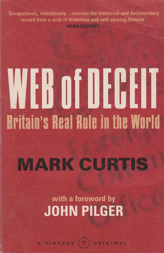 Image for Web of Deceipt: Britain's Real Role in the World