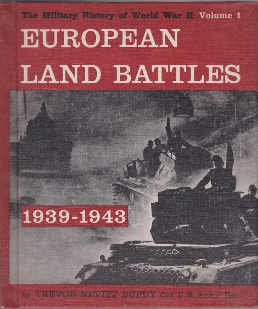 Image for European Land Battles 1939-1943 [The Military History of World War II Vol 1]