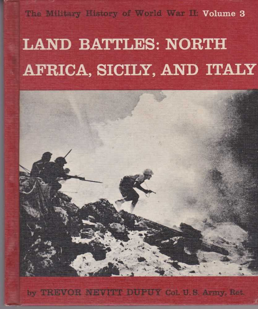 Image for Land Battles: North Africa, Sicily and Italy [The Military History of World War II Vol 3]