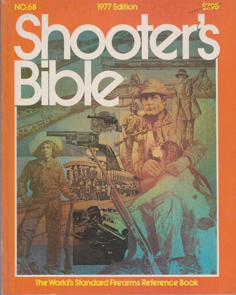 Image for Shooters's Bible: The World's Standard Firearms Reference Book No. 68 1977 Edition