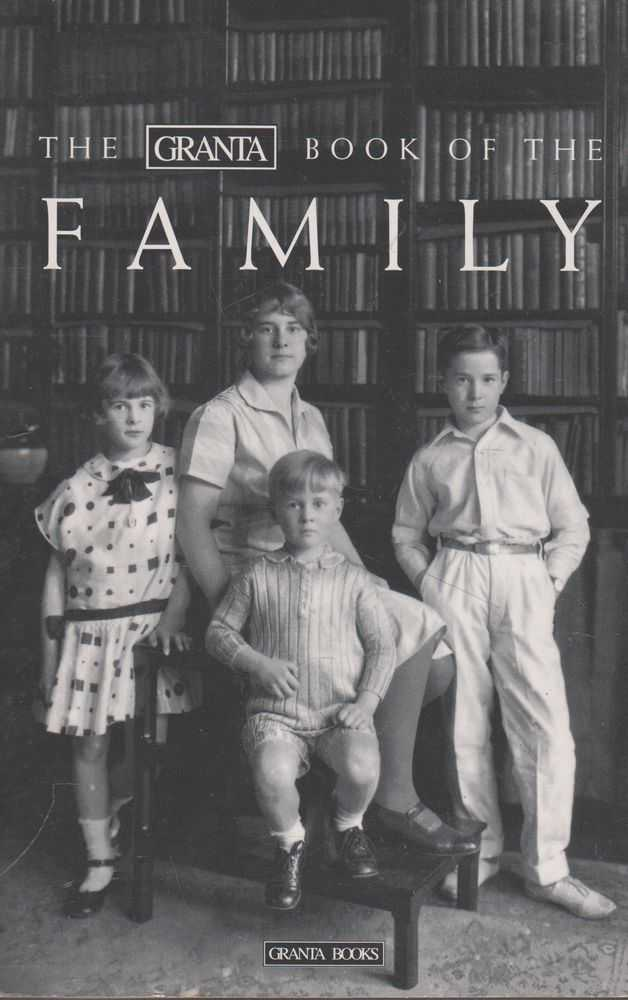 Image for The Granta Book of The Family
