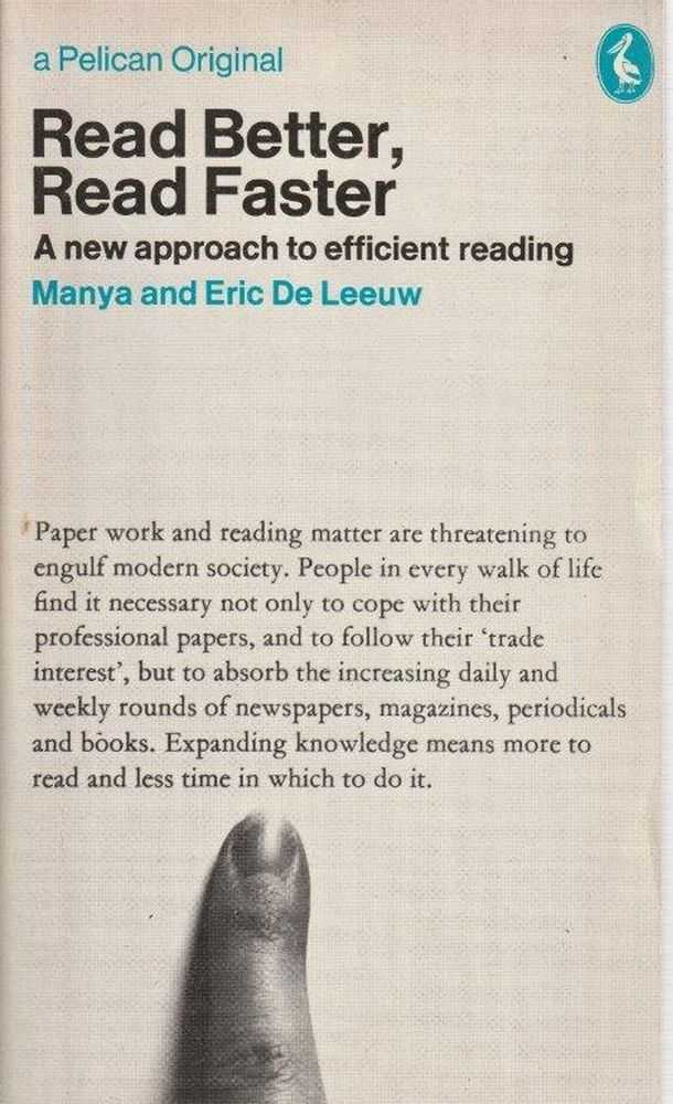 Image for Read Better, Read Faster : A New Approach to Efficient Reading