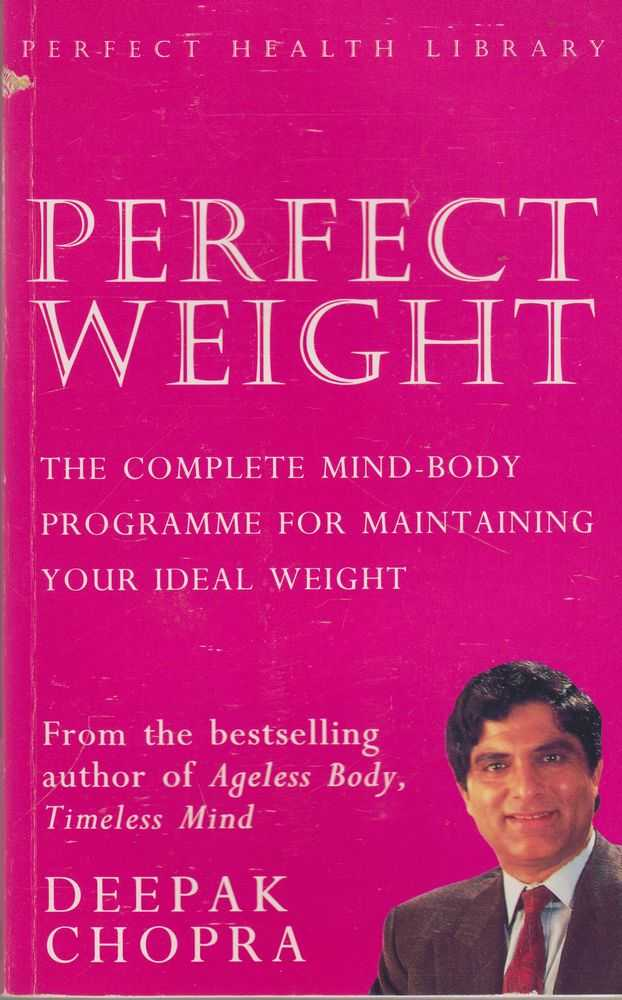 Image for Perfect Weight: The Complete Mind-Body Programme For Maintaining your Ideal Weight