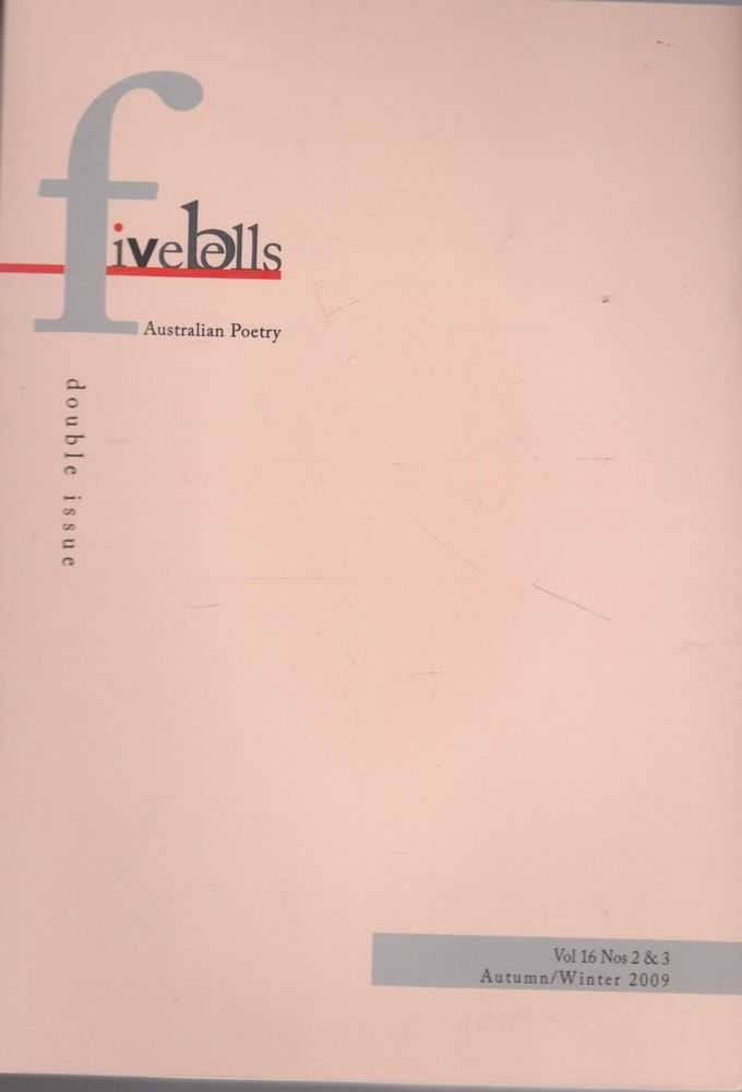 Image for Five Bells: Festival Issue -Australian Poetry Volume 16 Nos. 2 & 3 Autumn/Winter 2009