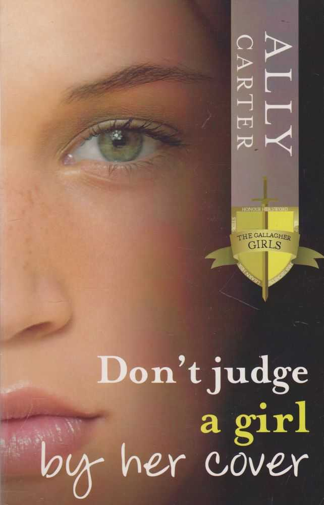 Image for Don't Judge A Girl By Her Cover [The Gallagher Girls]